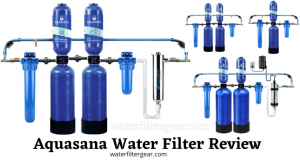 Aquasana Water Filter Review